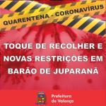 Decreto tem toque de recolher e novas restrições em Barão de Juparanã